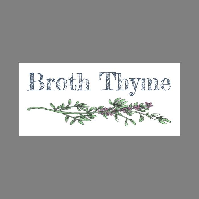 Broth Thyme (Coming Soon)
